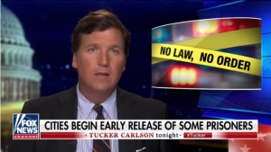 Elizabeth Johnston: Tucker Carlson Highlights the Dangers of Releasing Criminals due to the Coronavirus Pandemic
